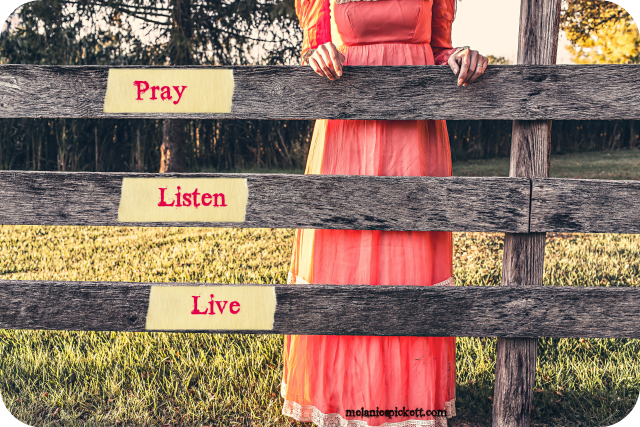 Pray. Listen. Live