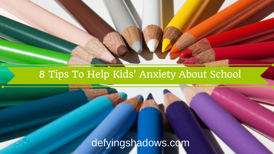 8-tips-to-help-kids-anxiety-about-school